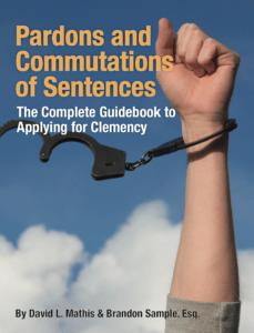 Pardons and Commutations of Sentences